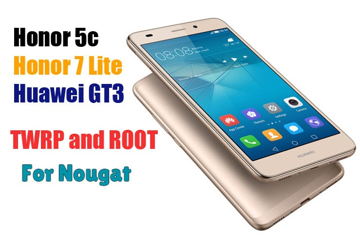 Huawei Honor 5c/GT3/Honor 7 Lite Root for Nougat - Ministry Of Solutions