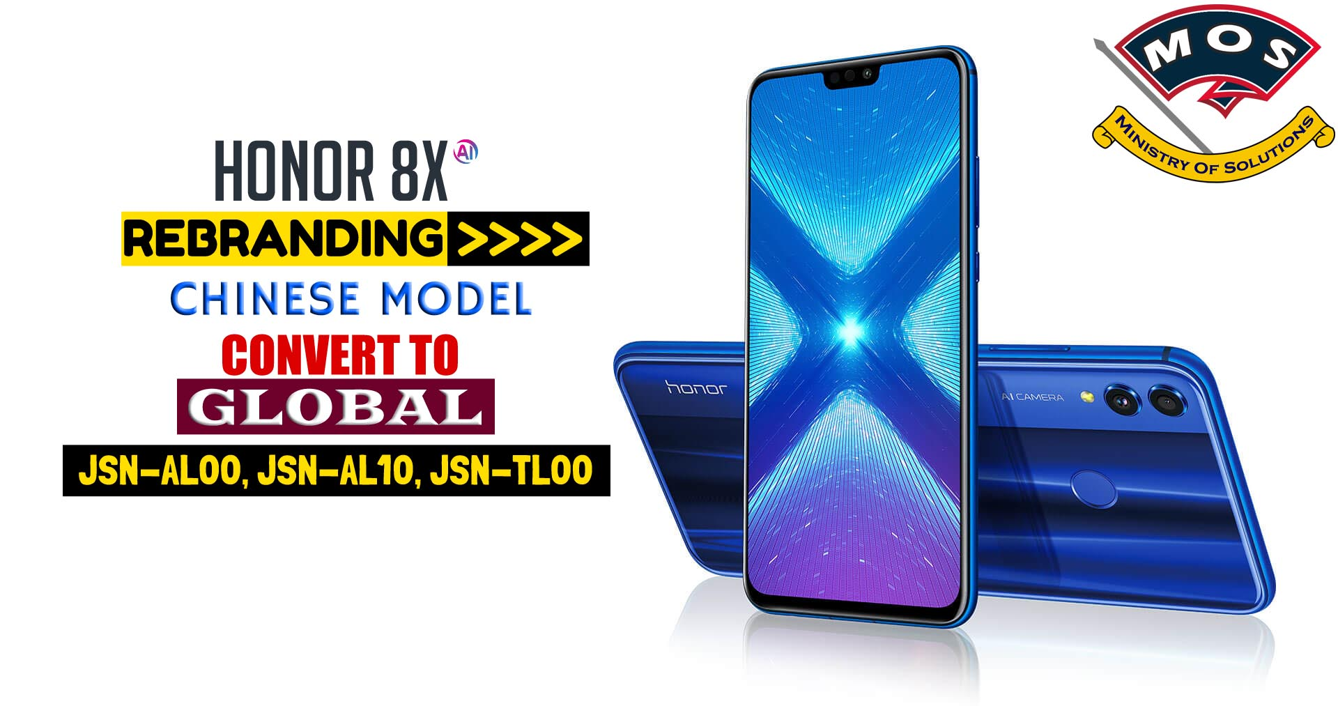 Huawei Honor 8X Rebrand (Chinese to Global Conversion) JSN