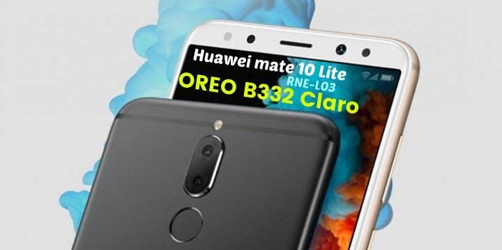 Huawei Mate 10 Lite RNE-L03 Oreo B332 Update EMUI8 - Claro