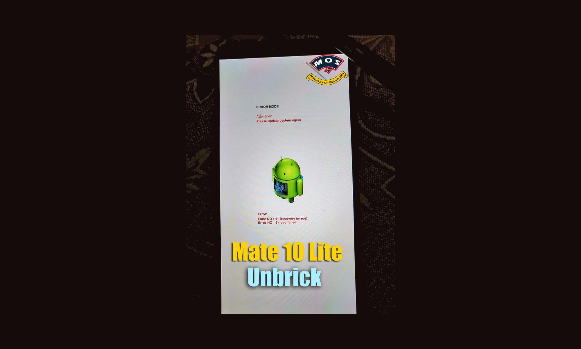 Huawei Mate 10 Lite Unbrick Service - Ministry Of Solutions
