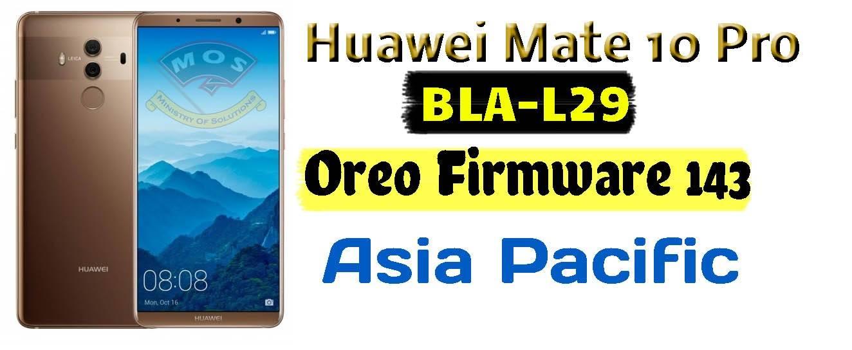Huawei Mate 10 Pro BLA-L29 Oreo Firmware Asia Pacific 8 0