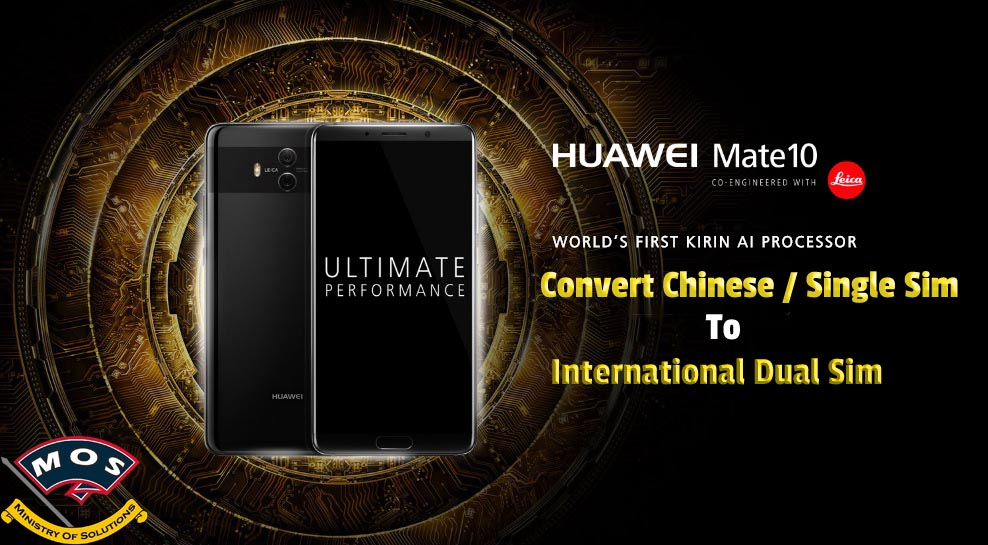 Huawei Mate 10 Rebranding (Chinese to International