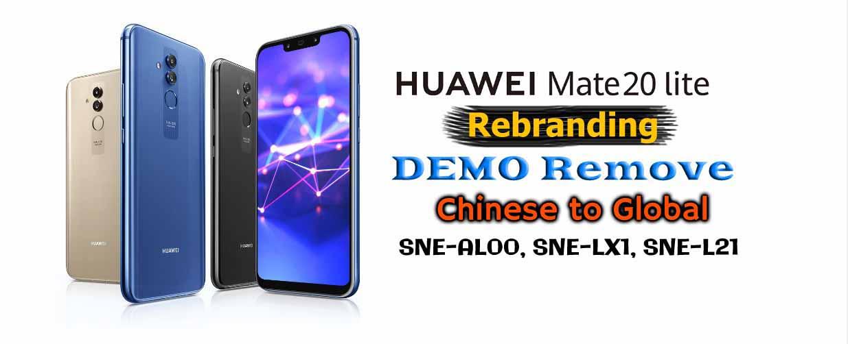 Huawei Mate 20 Lite Rebrand (Chinese to Global) (Demo Remove