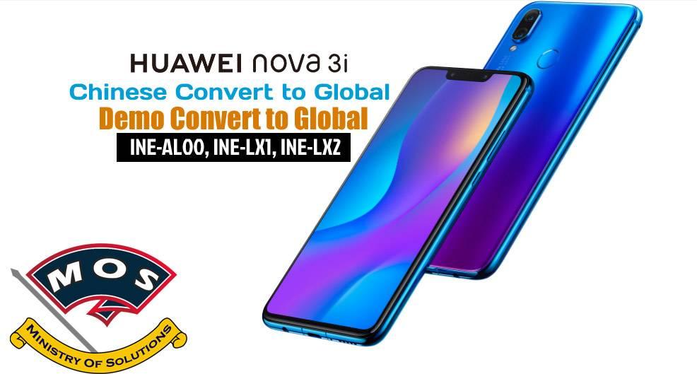 Huawei Nova 3i Rebrand (Chinese to Global) (Demo Remove) - Ministry