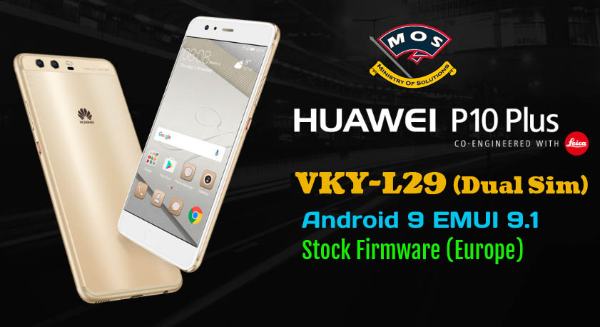 Huawei P10 Plus VKY-L29 Pie Firmware Update Android 9 EMUI9