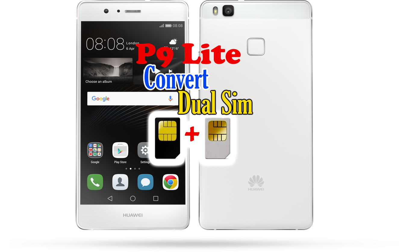 Huawei P9 Lite Convert to dual sim/Debrand - Ministry Of Solutions