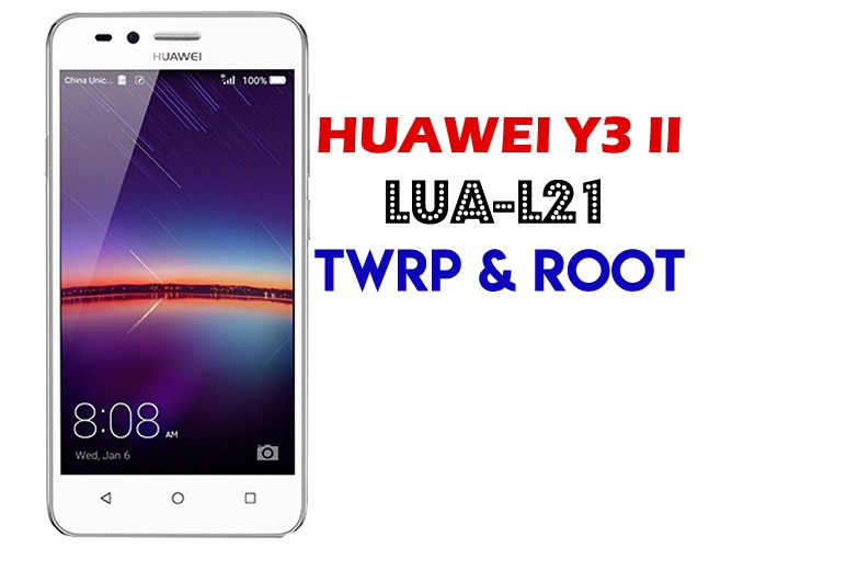Huawei Y3 II LUA-L21 Root - Ministry Of Solutions