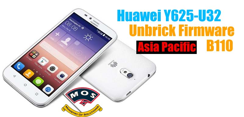 Huawei Y625-U32 Unbrick Firmware B110 (Asia Pacific) - Ministry Of