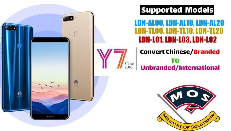 Huawei Y7 Prime LDN-AL00 Convert to International (Rebrand