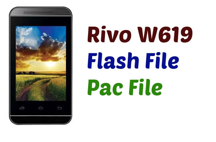 Rivo W619 Flash file (Pac file) - Ministry Of Solutions