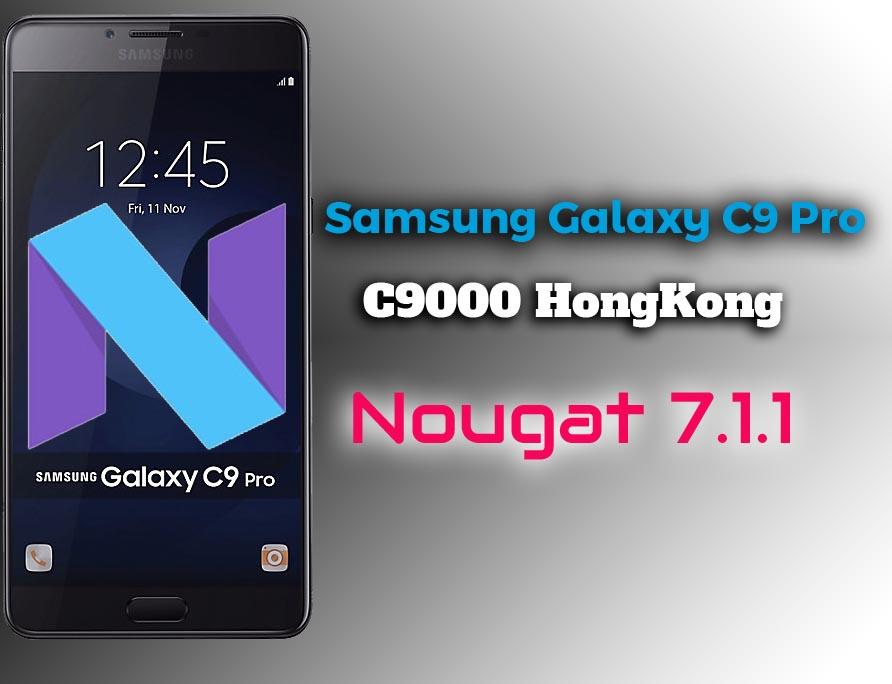 Samsung C9 Pro SM-C9000 Nougat 7 1 1 Firmware (Hong Kong) - Ministry