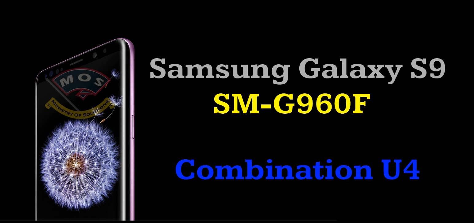 Samsung Galaxy S9 SM-G960F Combination U4 Firmware