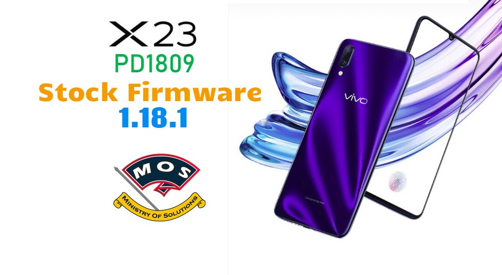 Vivo X23 PD1809 Firmware 1 18 1 (Official-Stock) - Ministry